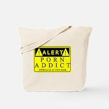 Porn Addict Warning Tote Bag