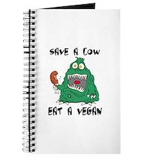 Save a cow, eat a vegan Journal