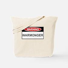 WARNING:-Warmonger Tote Bag