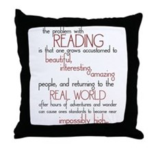 The Problem with Reading Throw Pillow