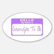 My Name Is Grandpa To Be (Purple) Oval Decal
