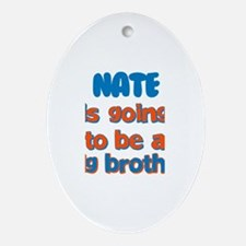 Nate - Big Brother To Be Oval Ornament