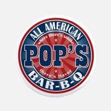 """Pop's All American BBQ 3.5"""" Button"""