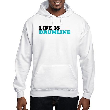 Life is Drumline Hooded Sweatshirt