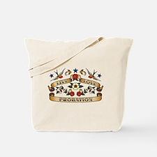 Live Love Probation Tote Bag