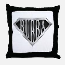 SuperBubba(metal) Throw Pillow