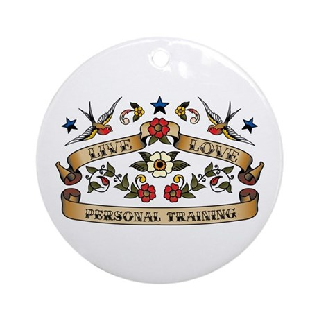 Live Love Personal Training Ornament (Round)