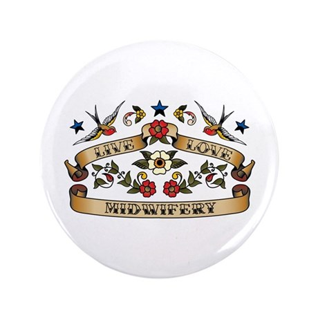 """Live Love Midwifery 3.5"""" Button (100 pack)"""