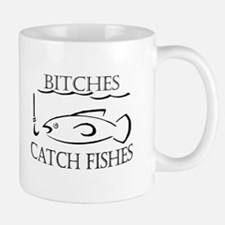 Bitches catch fishes Mug