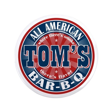 """Tom's All American BBQ 3.5"""" Button"""