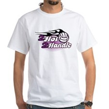 Volleyball 2 Hot 2 Handle Shirt