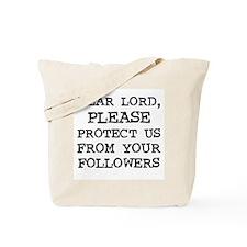 Dear Lord Tote Bag
