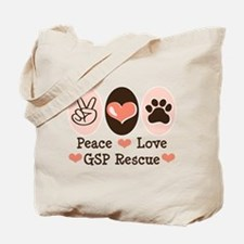 Peace Love GSP Rescue Tote Bag