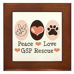 Peace Love GSP Rescue Framed Tile