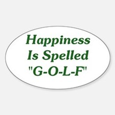 """Happiness Is """"G-O-L-F"""" Oval Decal"""