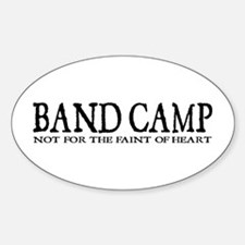 BAND CAMP not for the faint of heart Decal
