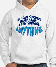 If I can Survive Band Camp... Hoodie