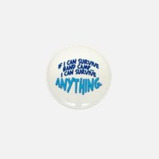 If I can Survive Band Camp... Mini Button (10 pack