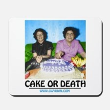 Cake or Death Mousepad