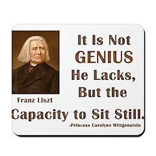 Liszt and Sitting Still Mousepad