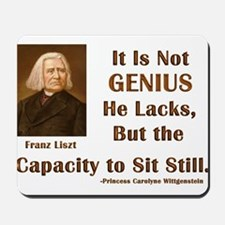 Liszt and Sitting Still Mousepad