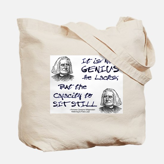 Liszt and Sitting Still Tote Bag