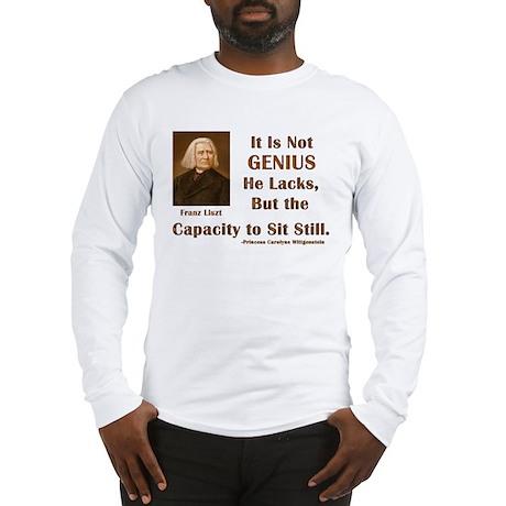 Liszt and Sitting Still Long Sleeve T-Shirt