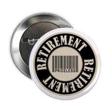 "Retirement Priceless Bar Code 2.25"" Button"