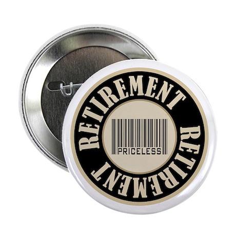 "Retirement Priceless Bar Code 2.25"" Button"