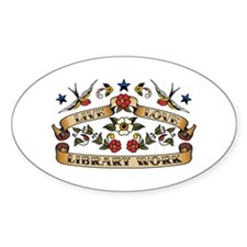 Live Love Library Work Oval Decal