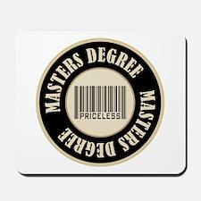 Masters Degree Priceless Bar Code Mousepad