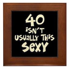 40th birthday sexy 40 Framed Tile