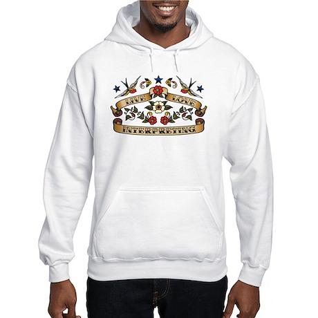 Live Love Interpreting Hooded Sweatshirt