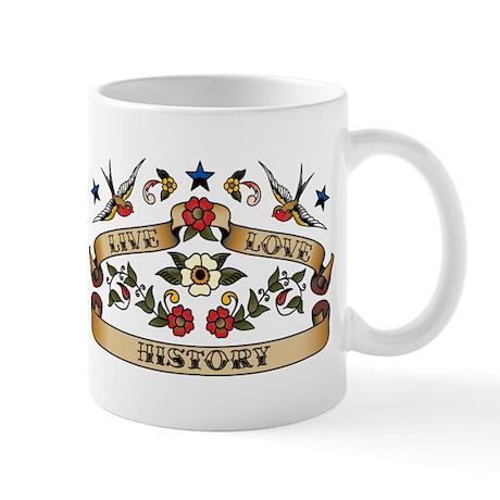 Live Love History Mug