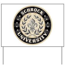 Schrock Personalized Name University Yard Sign