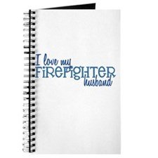 I love my Firefighter husband Journal