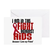 In The Fight Against AIDS 1 (Friend) Greeting Card