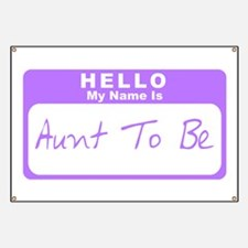 My Name Is Aunt To Be (Purple) Banner