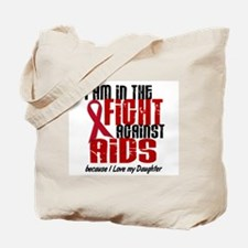 In The Fight Against AIDS 1 (Daughter) Tote Bag