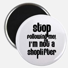 I'm Not a Shoplifter Magnet