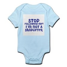 I'm Not a Shoplifter Infant Creeper