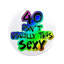 "Rainbow 40th birthday 3.5"" Button"