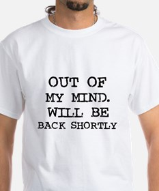 Out of My Mind Shirt