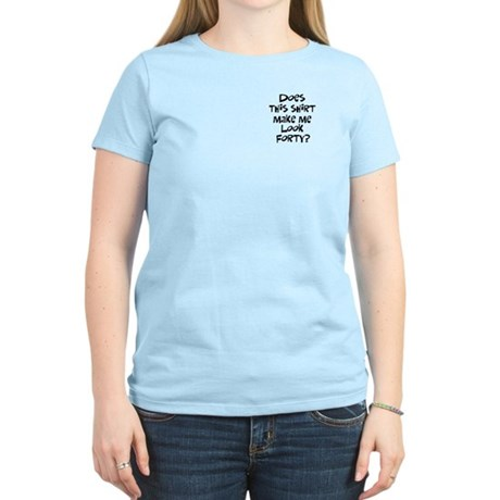 40th birthday look 40? Women's Light T-Shirt
