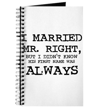 I Married Mr. Right Journal