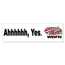 "WDFN ""Ah, yes"" White Bumper Sticker"