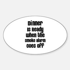 Dinner is Ready Oval Decal