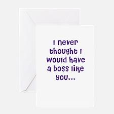 Boss Like You Greeting Card