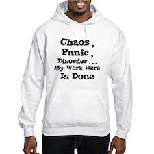 Chaos, Panic, Disorder Hoodie