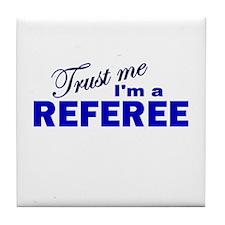 Trust Me I'm a Referee Tile Coaster